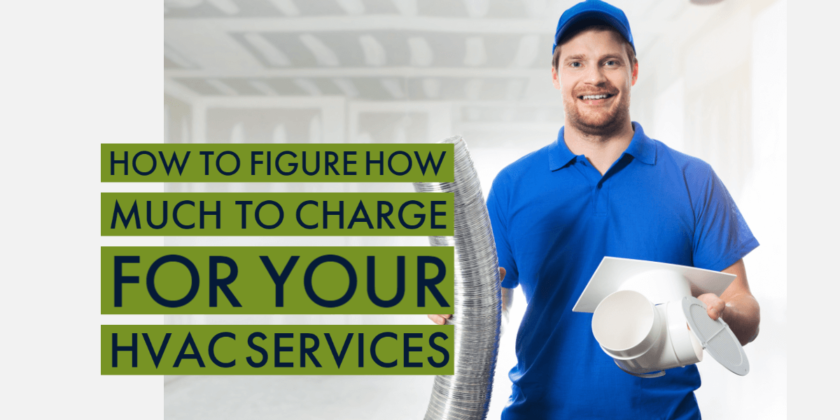 How to Figure How Much to Charge for HVAC Services
